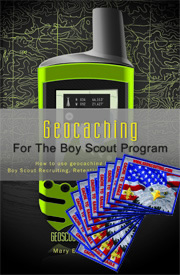 Geocaching for the Boy Scout Program